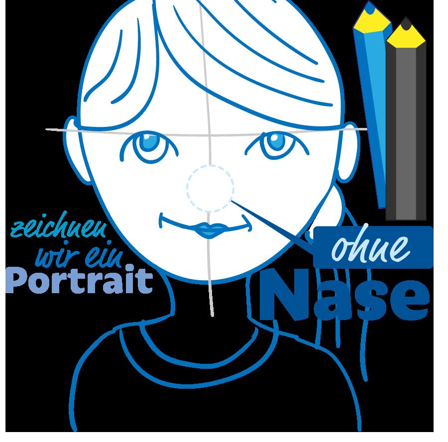 zeichnen wir ein Portrait ohne Nase...